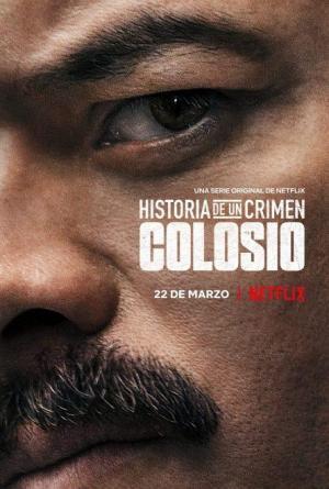 Historia de un crimen: Colosio (Serie de TV)
