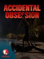 Accidental Obsession (TV)