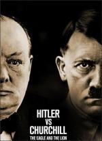 Hitler contra Churchill: el combate del águila y el león (TV)