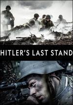 Hitler's Last Stand (Serie de TV)