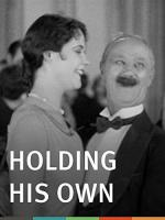 Holding His Own (C)