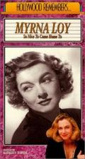 Hollywood Remembers: Myrna Loy - So Nice to Come Home to (TV)