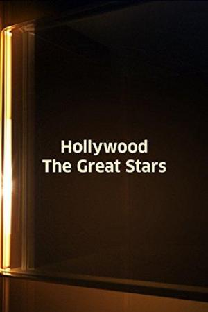 Hollywood: The Great Stars