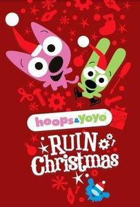 Hoops & YoYo Ruin Christmas (TV)