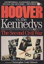 Hoover vs. the Kennedys: The Second Civil War (Miniserie de TV)
