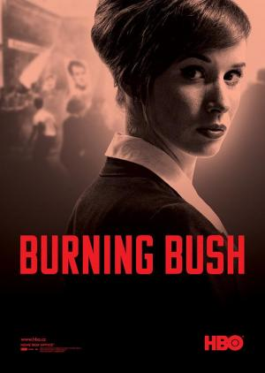 Burning Bush (Miniserie de TV)