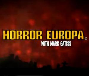 Horror Europa with Mark Gatiss (TV)