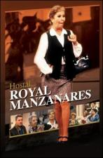 Hostal Royal Manzanares (TV Series)