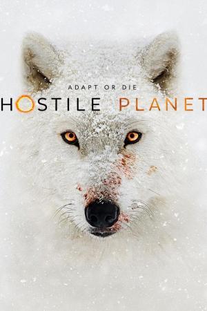 Hostile Planet (TV Miniseries)