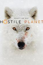Hostile Planet (TV Miniseries)