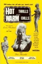 Hot Thrills and Warm Chills