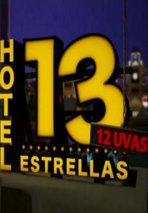 Hotel 13 estrellas 12 uvas (TV)