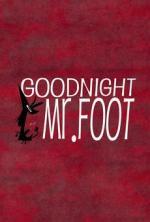 Buenas noches, Sr. Foot (C)