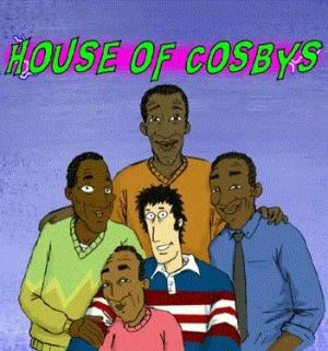 House of Cosbys (TV Series)