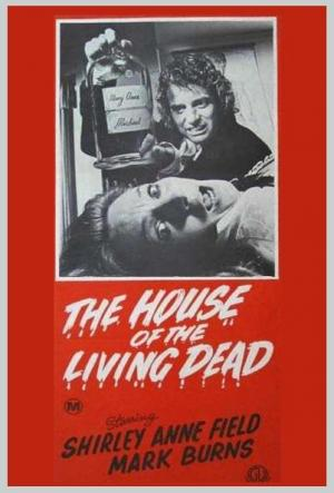 House of the Living Dead (AKA Curse of the Dead)