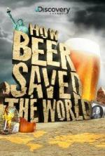 How Beer Saved the World (TV)