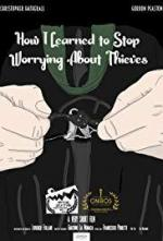 How I Learned to Stop Worrying About Thieves (C)