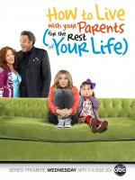 How to Live with your Parents (for the Rest of your Life) (TV Series)