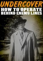 How to Operate Behind Enemy Lines