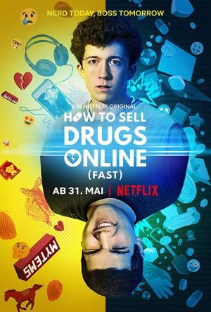 How to Sell Drugs Online: Fast (TV Series)