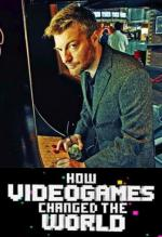 How Videogames Changed the World (TV)