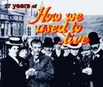 How We Used to Live (TV Series)