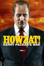 Howzat! Kerry Packer's War (Miniserie de TV)