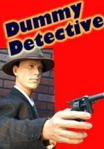 Dummy Detective