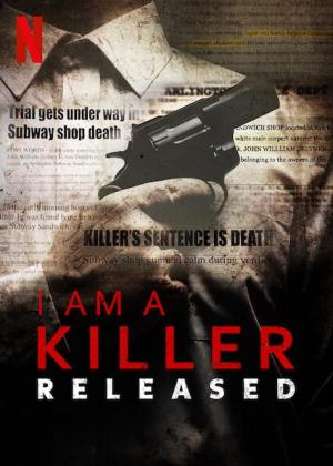 I Am A Killer: Released (Miniserie de TV)
