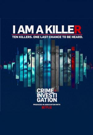 I Am a Killer (TV Series)