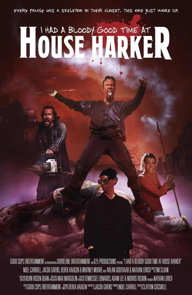 i had a bloody good time at house harker (2016) - filmaffinity