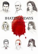 I Hate Sundays