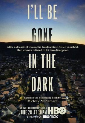 I'll Be Gone in the Dark (TV Miniseries)