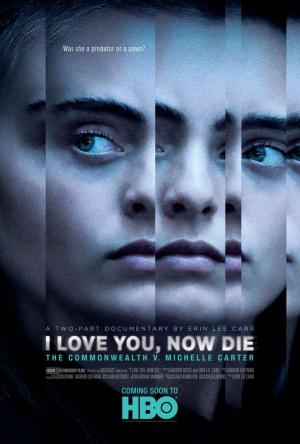 I Love You, Now Die: The Commonwealth Vs. Michelle Carter (TV Miniseries)