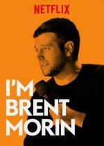 I'm Brent Morin (TV)