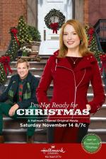 I'm Not Ready for Christmas (TV)