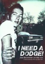 I Need A Dodge! Joe Strummer on the run