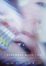 I Remember When I Die