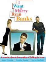 I Want to Marry Ryan Banks (TV)