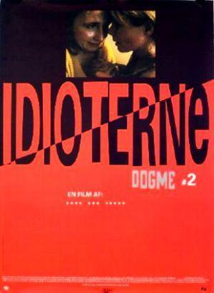 Críticas De Los Idiotas 1998 Filmaffinity