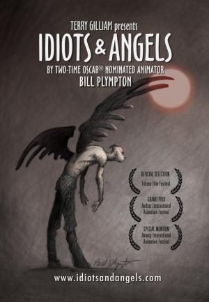 Idiotas y ángeles (Idiots and Angels)