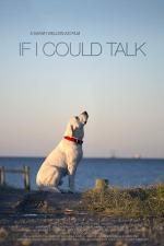 If I Could Talk (S)