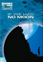 If We Had No Moon (TV)