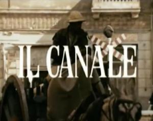 Il canale (C)
