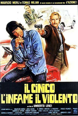 Risultati immagini per IL CINICO L'INFAME IL VIOLENTO ( 1977 ) POSTER
