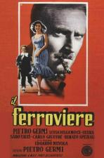 Il Ferroviere (Man of Iron)