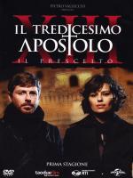 Il tredicesimo apostolo - Il prescelto (Serie de TV)