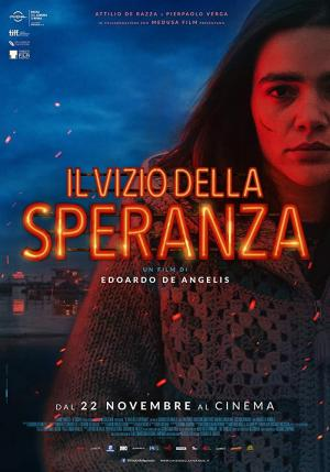 Il vizio della speranza (The Vice of Hope)
