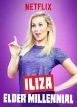 Iliza: Elder Millennial (TV)