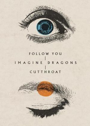 Imagine Dragons: Follow You (Music Video)